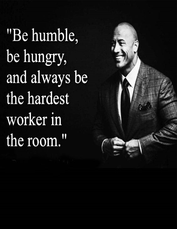 Be Humble Be Hungry - Best Quotes Sayings