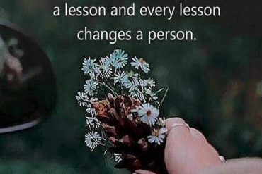 Every Pain Gives a Lesson - Best Quotes About Life
