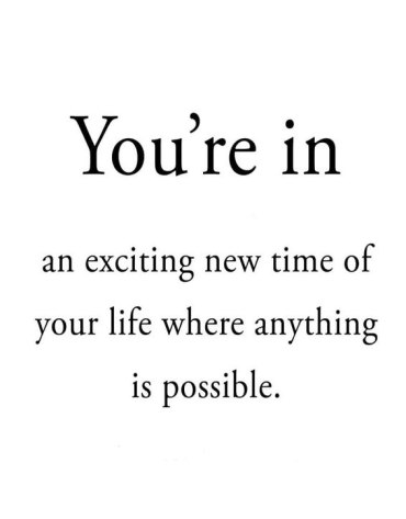 You're in new Time - Best Life Quotes Just for You