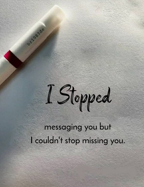 But I could'nt stop Missing You - Best Stop Quotes