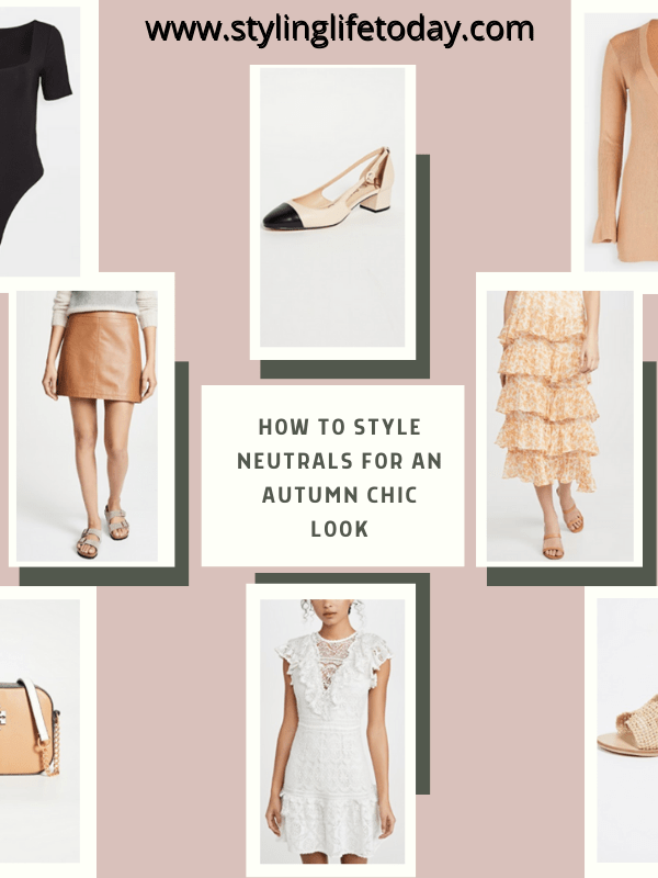 How to Style Neutrals for a Autumn Chic Look