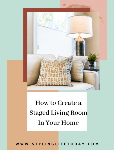 How to Create a Staged Living Room In Your Home