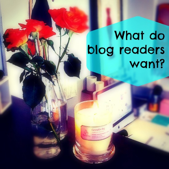 what do blog readers want