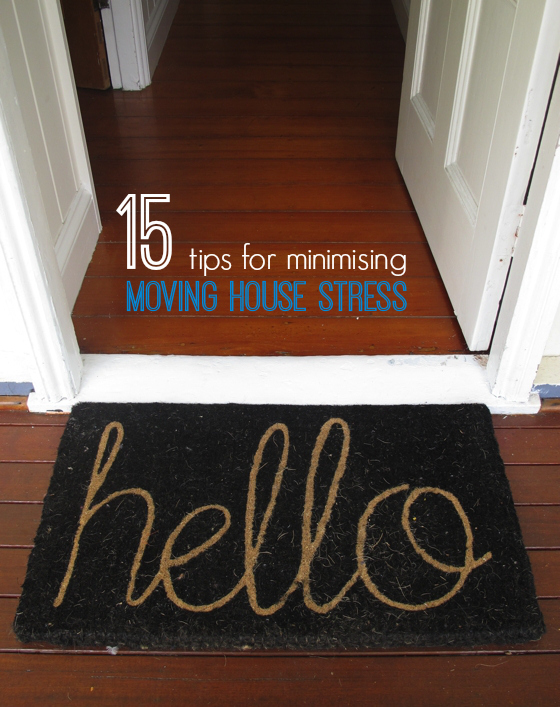 15 tips for minimising moving house stress