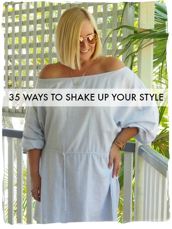 35 ways to shake up your style