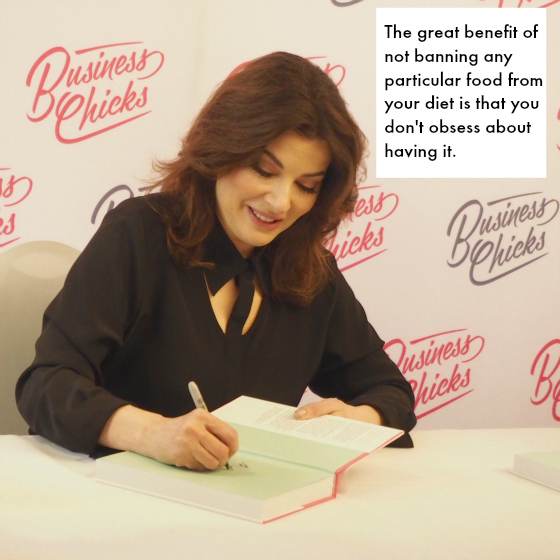 The great benefit of not banning any particular food from your diet is that you don't obsess about having it. - Nigella Lawson