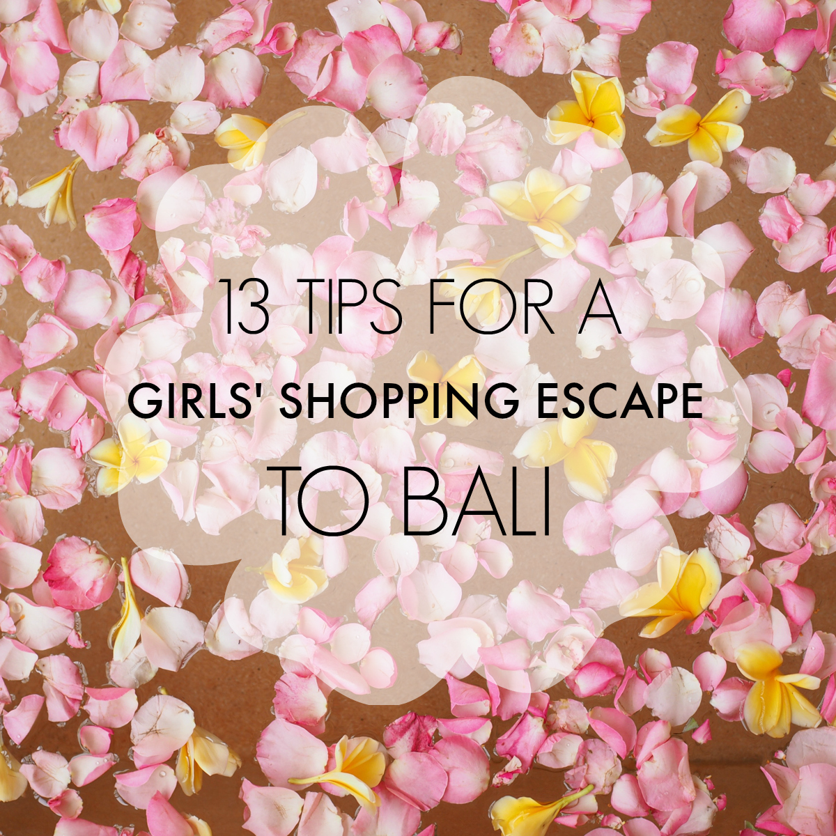 13 tips for a girls' shopping escape to Bali | Styling You