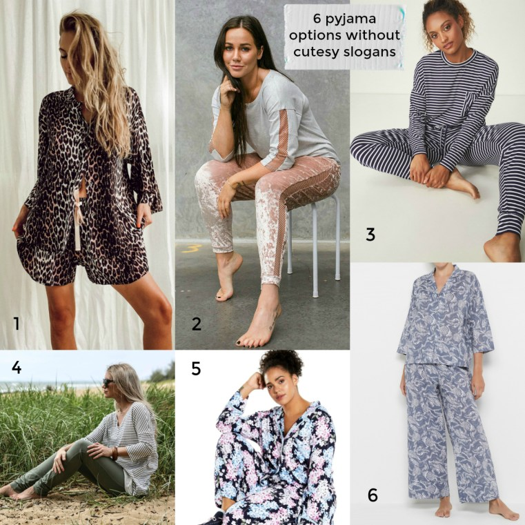 6 pyjama options that one come without a cutesy slogan