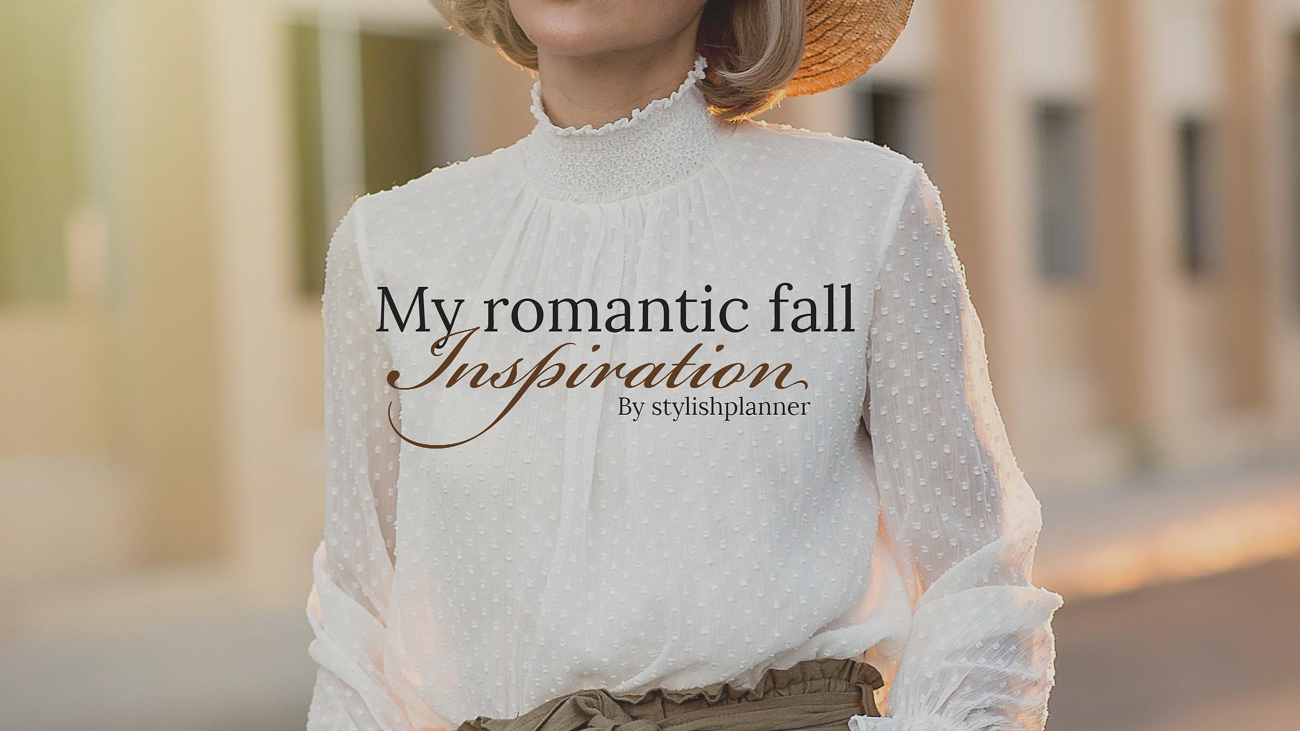 Romantic fall inspo