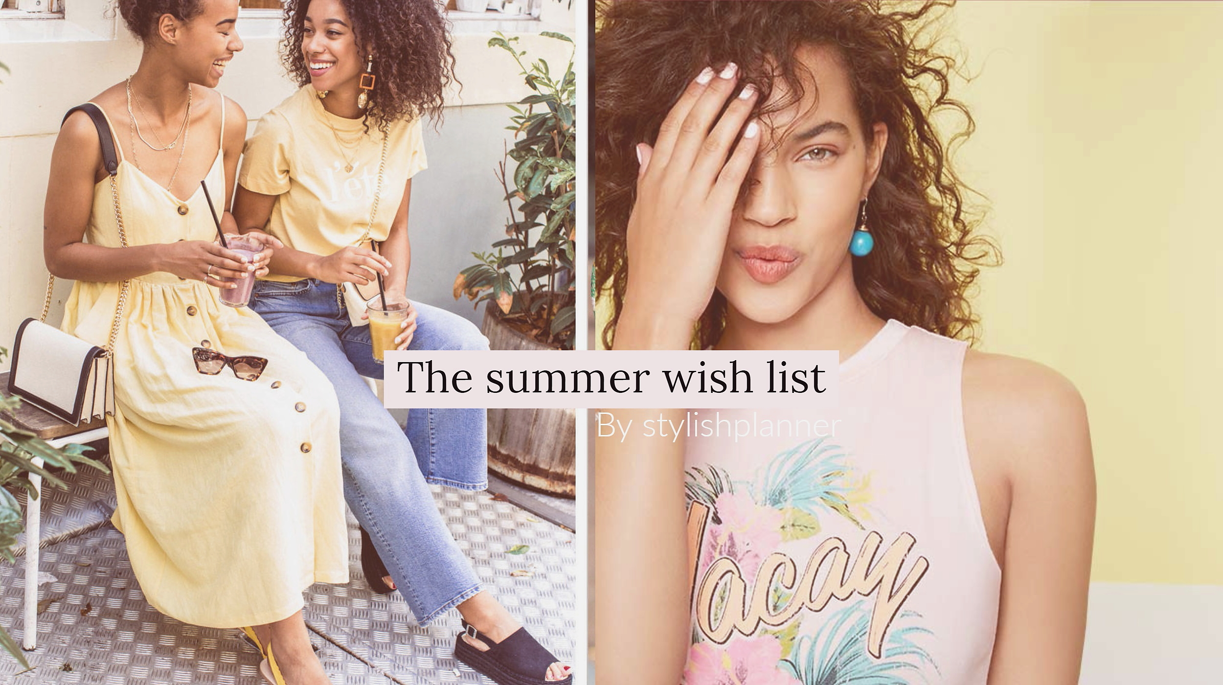 The summer wish list