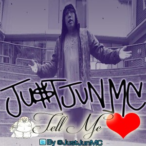Just Jun MC - Tell Me copy