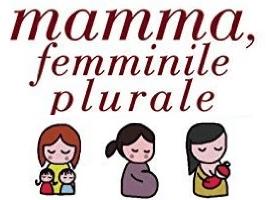 Festa della mamma : Mamma femminile plurale