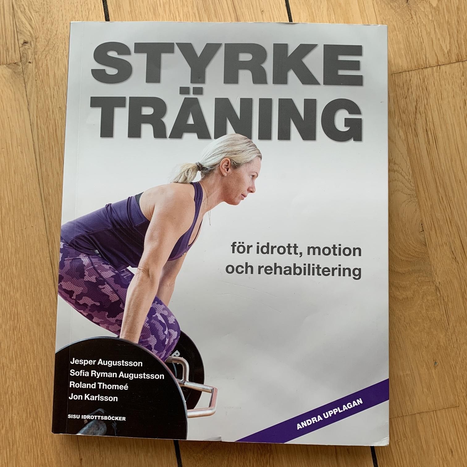 Recension Styrketräning för idrott, motion och rehabilitering