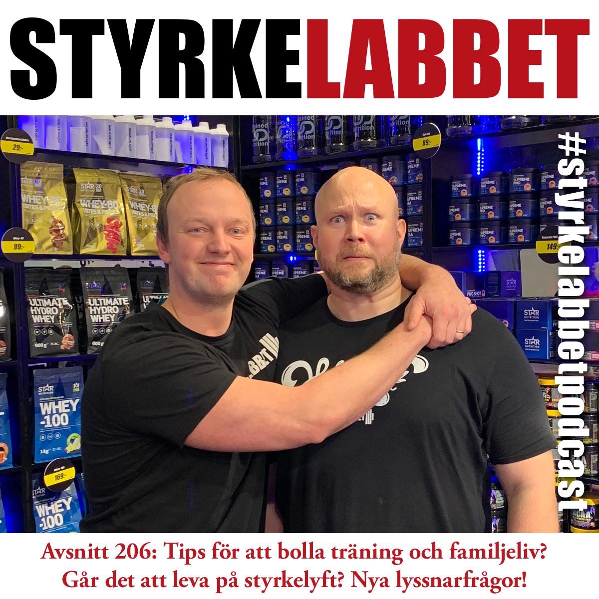 Styrkelabbet avsnitt 206: Tips för att bolla träning och familjeliv? Går det att leva på styrkelyft? Nya lyssnarfrågor!