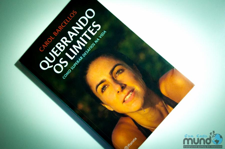 Livro da Semana: Quebrando os Limites – Carol Barcellos