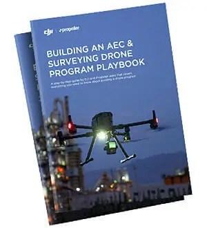 Constructing an AEC & Surveying Drone Program Playbook - sUAS Information 1