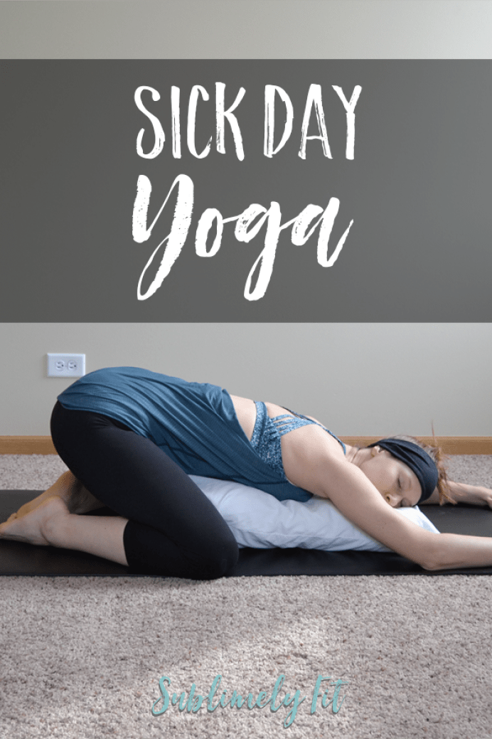 Image result for sick day yoga