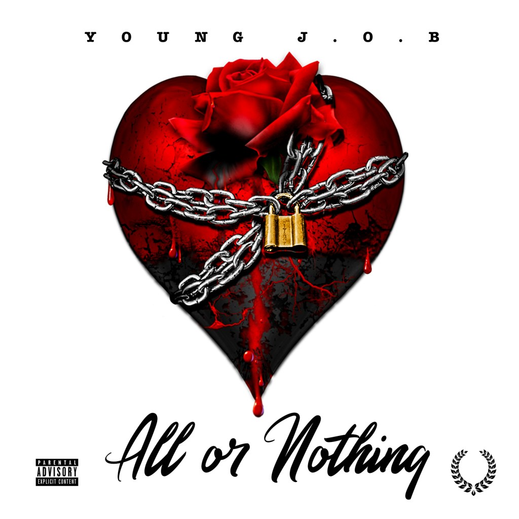 All or Nothing by Young J.O.B.