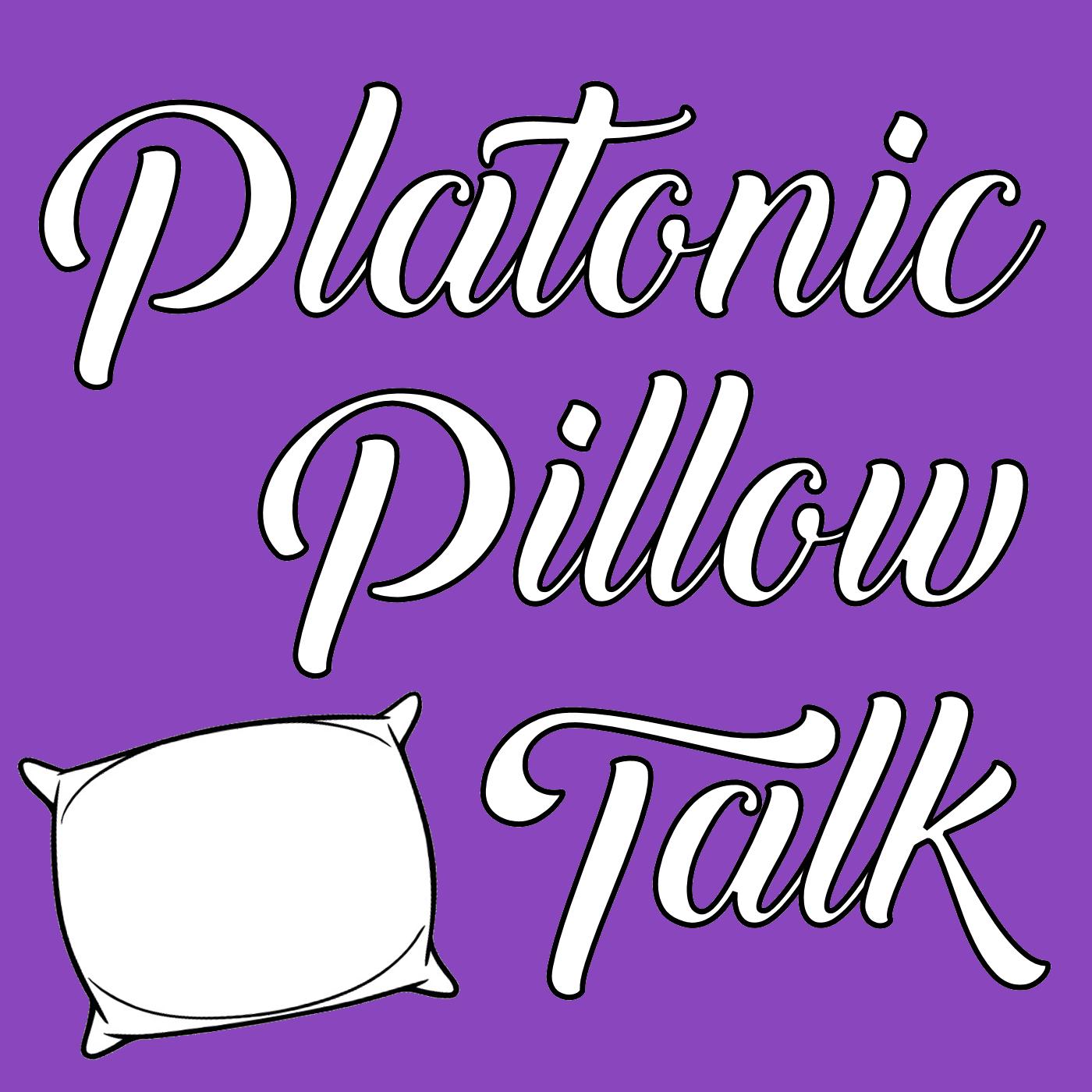 Platonic Pillow Talk