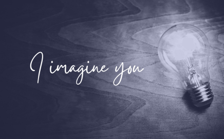 I imagine you