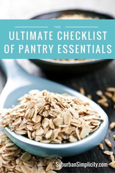 Ultimate Checklist of Pantry Essentials. What to have on hand in your kitchen so you can cook at home!