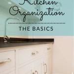 The Basics of Kitchen Organization