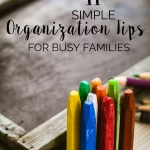11 Simple Organization Tips for Busy Families
