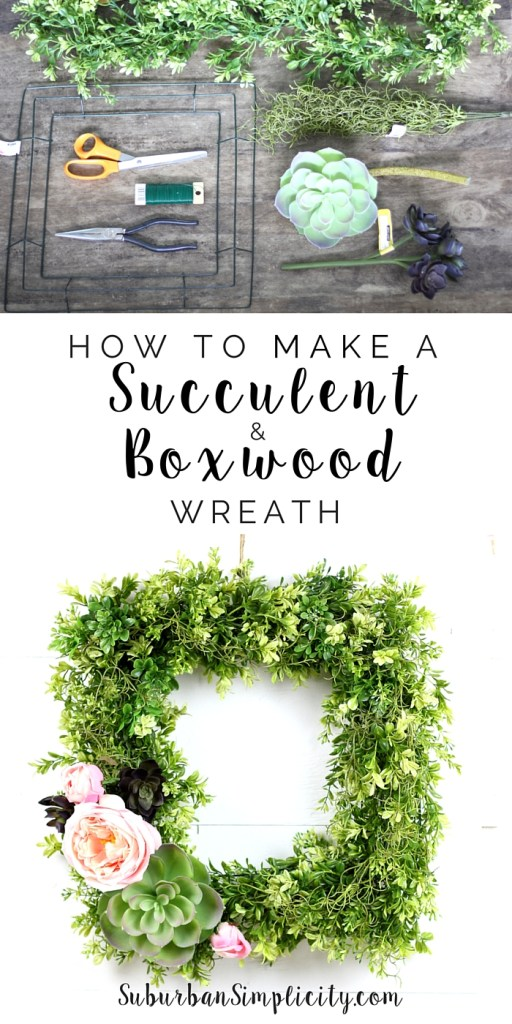 Learn how to make a Succulent and Boxwood Wreath. It's easy and adds such charm to any room.   DIY   How to make a faux wreath