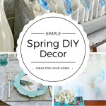 Try these Simple Spring DIY Decor Ideas to freshen up your home for Spring! Easy, inexpensive and oh, so cute!