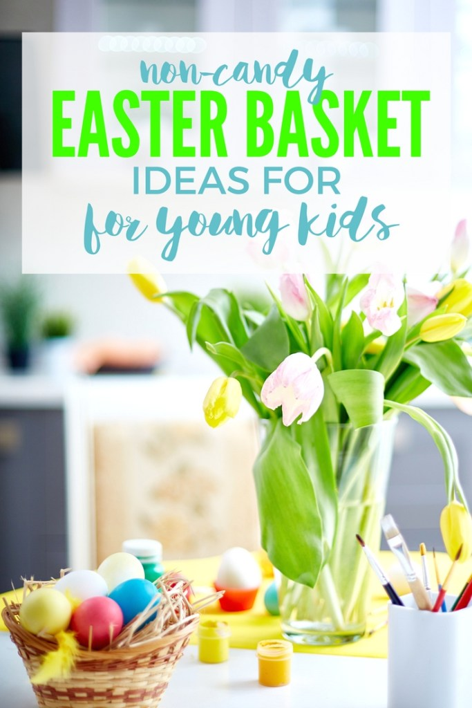 Looking for Easter Basket Ideas for Young Kids? Check out these cute and clever ideas to fill your kids Easter baskets with something other than candy!