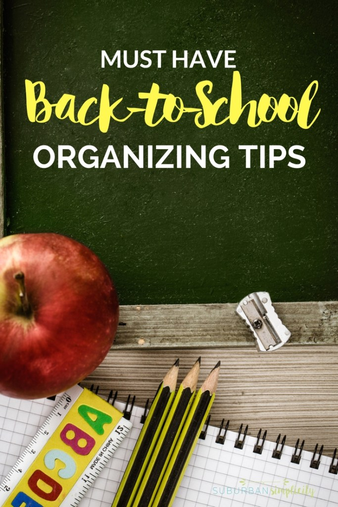 Must have Back to School Organizing Tips. Make the start of your new school year more enjoyable and productive with this helpful organization advice!