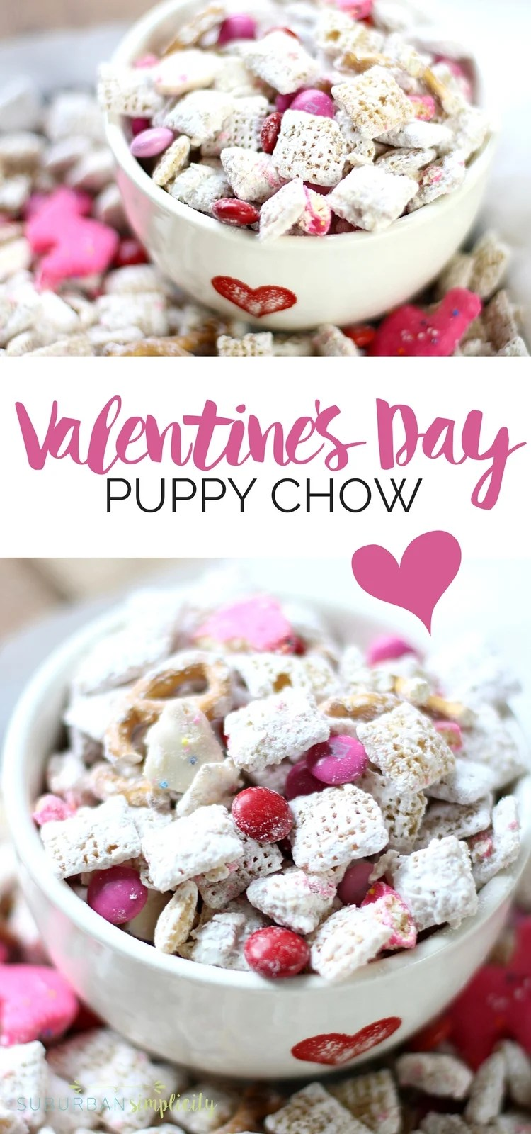 Valentineu0027s Day Puppy Chow Is The Perfect Treat For The Holiday. An Amazing  Combination Of