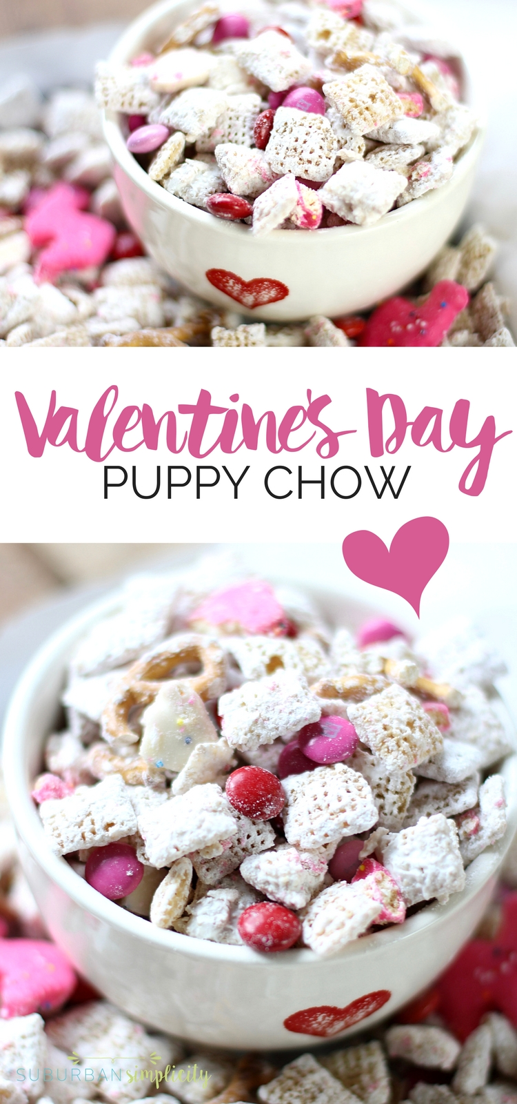 Valentine's Day Puppy Chow (aka muddy buddies) is the perfect treat for the holiday. An amazing combination of salty and sweet that's kinda addictive! With a few simple ingredients you can munch on this delicious dessert in minutes. #valentinesday #muddybuddies