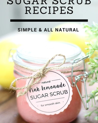 Easy Sugar Scrub Recipes that are inexpensive, easy to make, and all-natural. The perfect DIY Sugar Scrubs for yourself or to give as gifts.