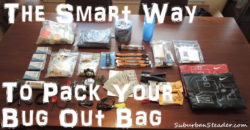 The Smart Way To Pack Your Bug Out Bag