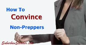How To Convince Non-Preppers