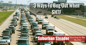 3 Ways To Bug Out When SHTF