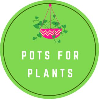 Pots for Plants