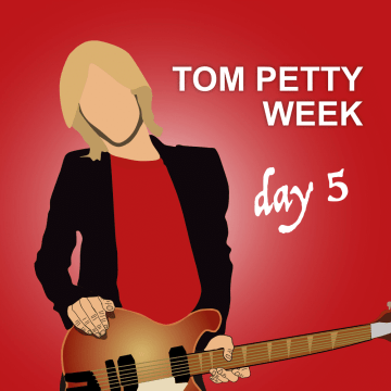 Thumbnail for Episode 197: Tom Petty: 3 Meaningful Songs