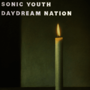 Episode 470: Sonic Youth – 'Daydream Nation'