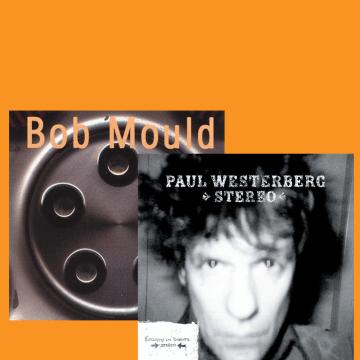 Thumbnail for Episode 576: Rarities – Bob Mould, Paul Westerberg