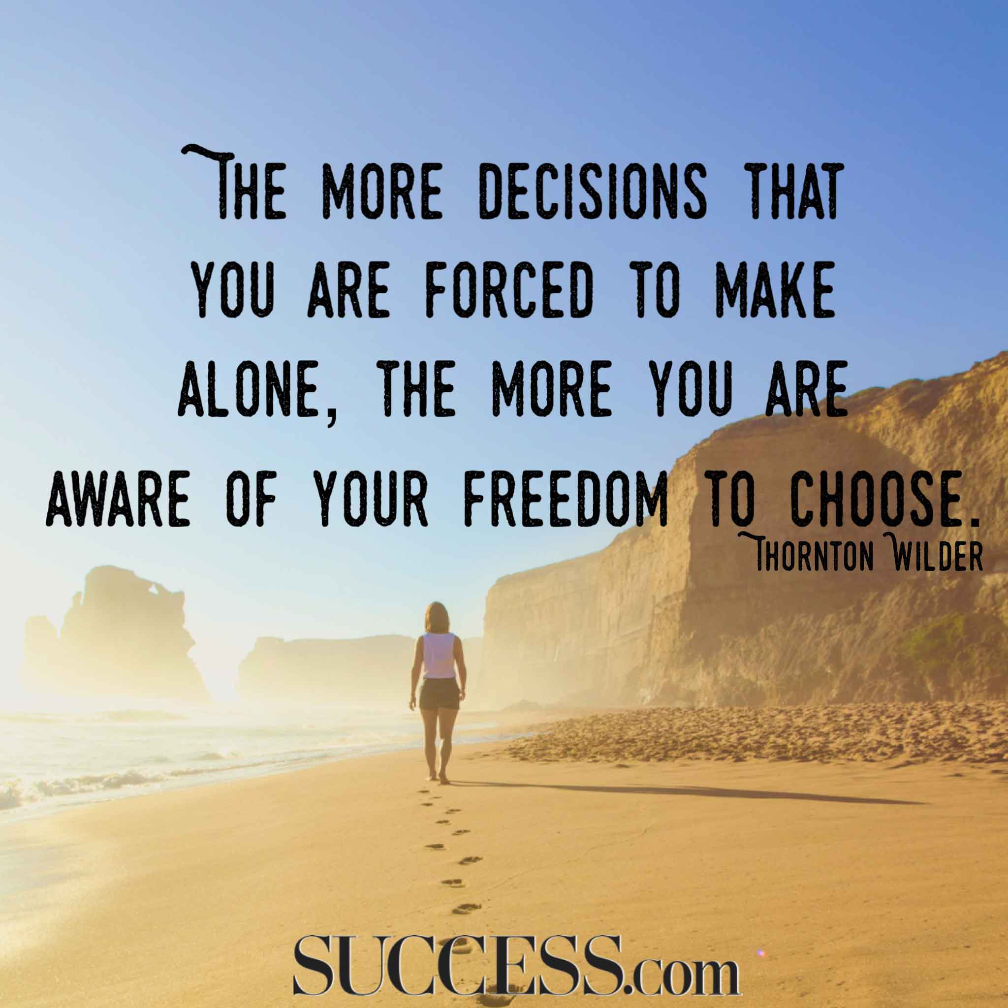 Life Without Freedom Quotes: 13 Quotes About Making Life Choices