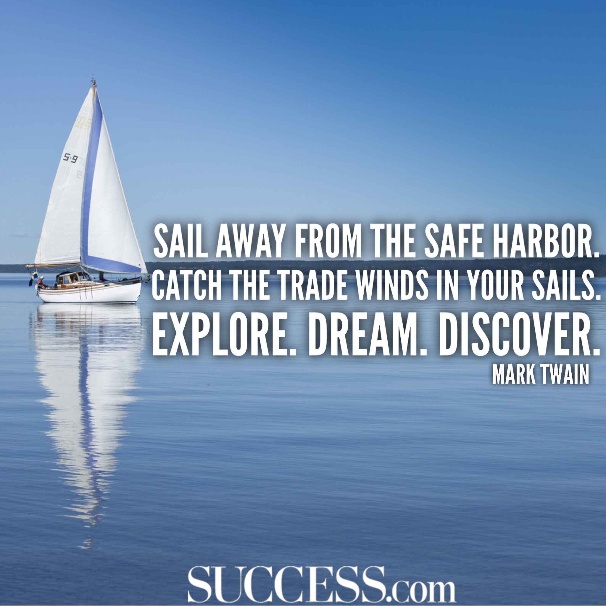 Inspirational Quotes Sailing: 15 Inspiring Quotes About Being A Dreamer