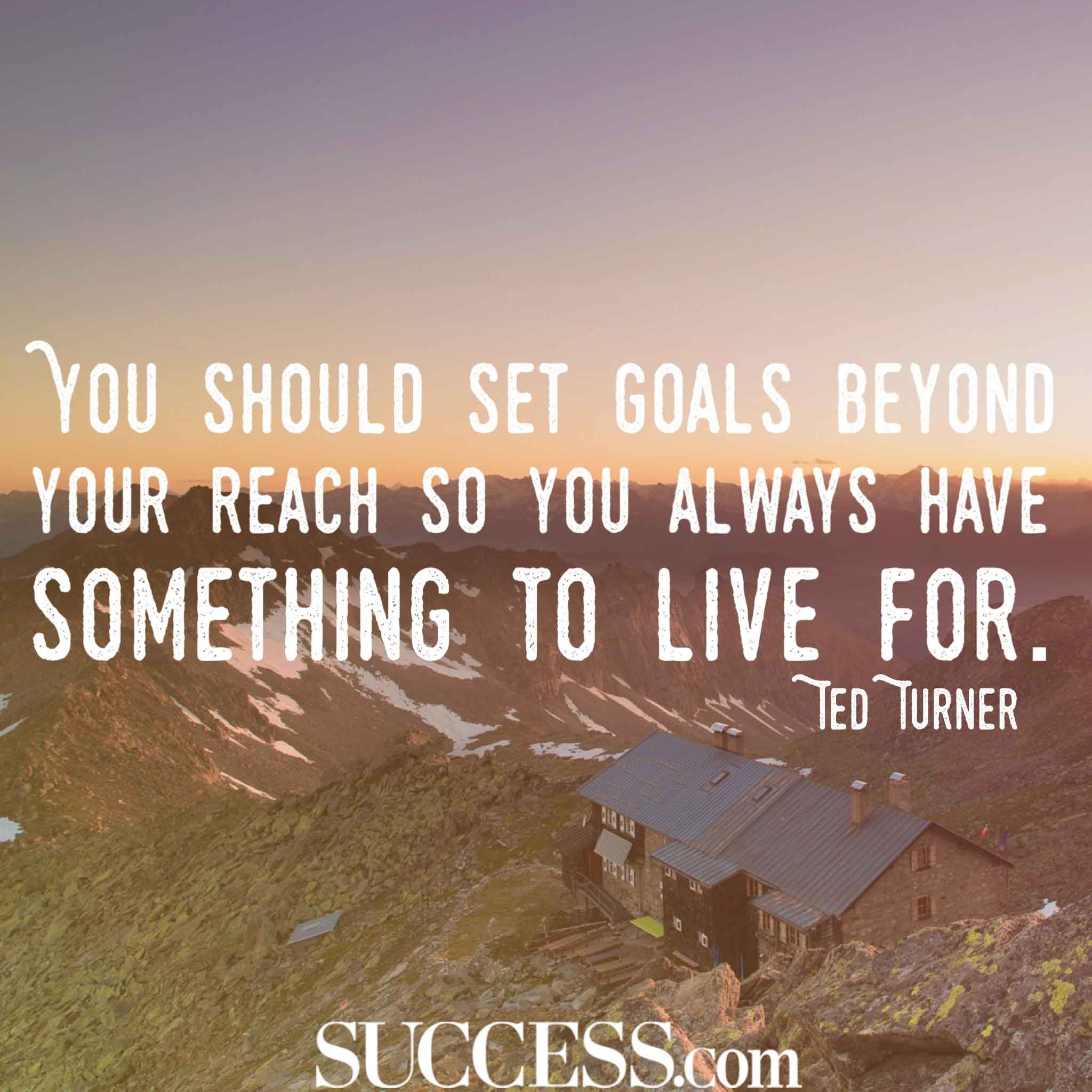 Motivational Quotes About Successful Goal Setting - Quotes about achieving goals and dreams