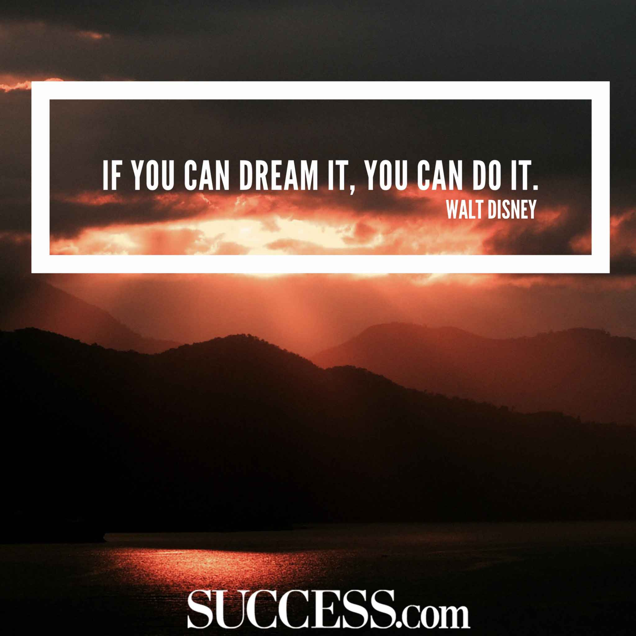 Motivational Quot: 17 Motivational Quotes To Help You Achieve Your Dreams