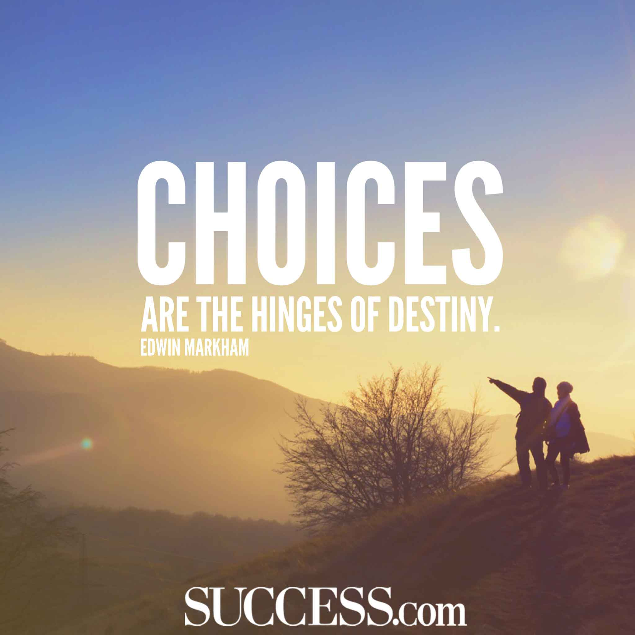 13 Quotes About Making Life Choices