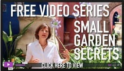 Small garden Secrets Videos Click Here