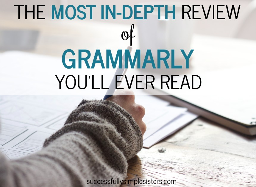 The most in-depth Grammarly review you'll ever read
