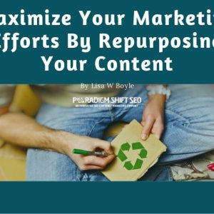 maximize-your-marketing-efforts-by-repurposing-your-content-1-638