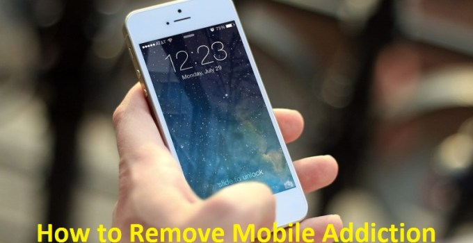 remove mobile addiction in hindi